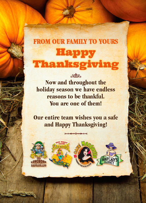 BIg Nose Kate's Saloon Thanksgiving Email