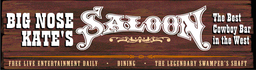 Big Nose Kate's Saloon Billboard